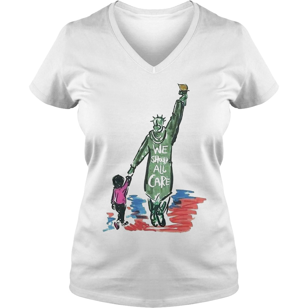 Statue of Liberty we should all care V-neck T-shirt