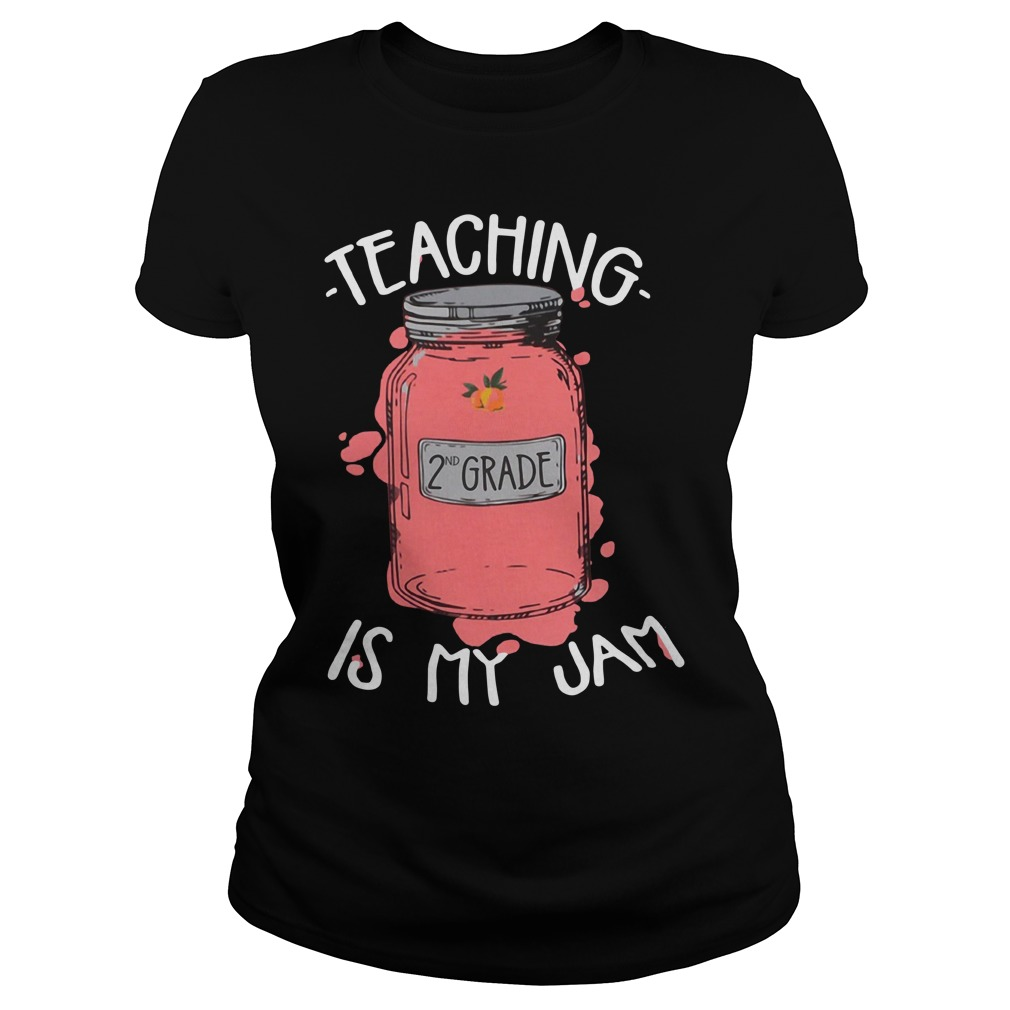 Teaching 2nd grade is my jam Ladies Tee