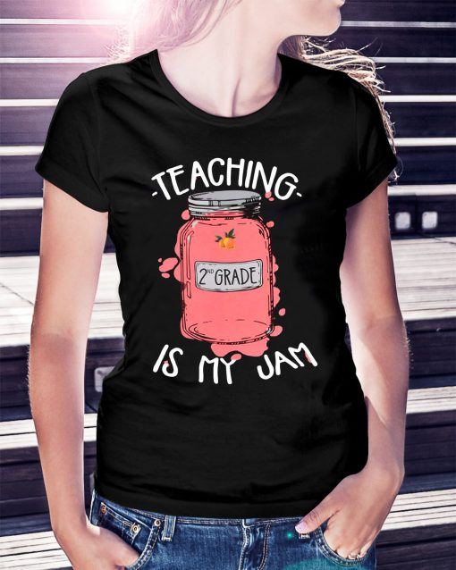 Teaching 2nd grade is my jam shirt