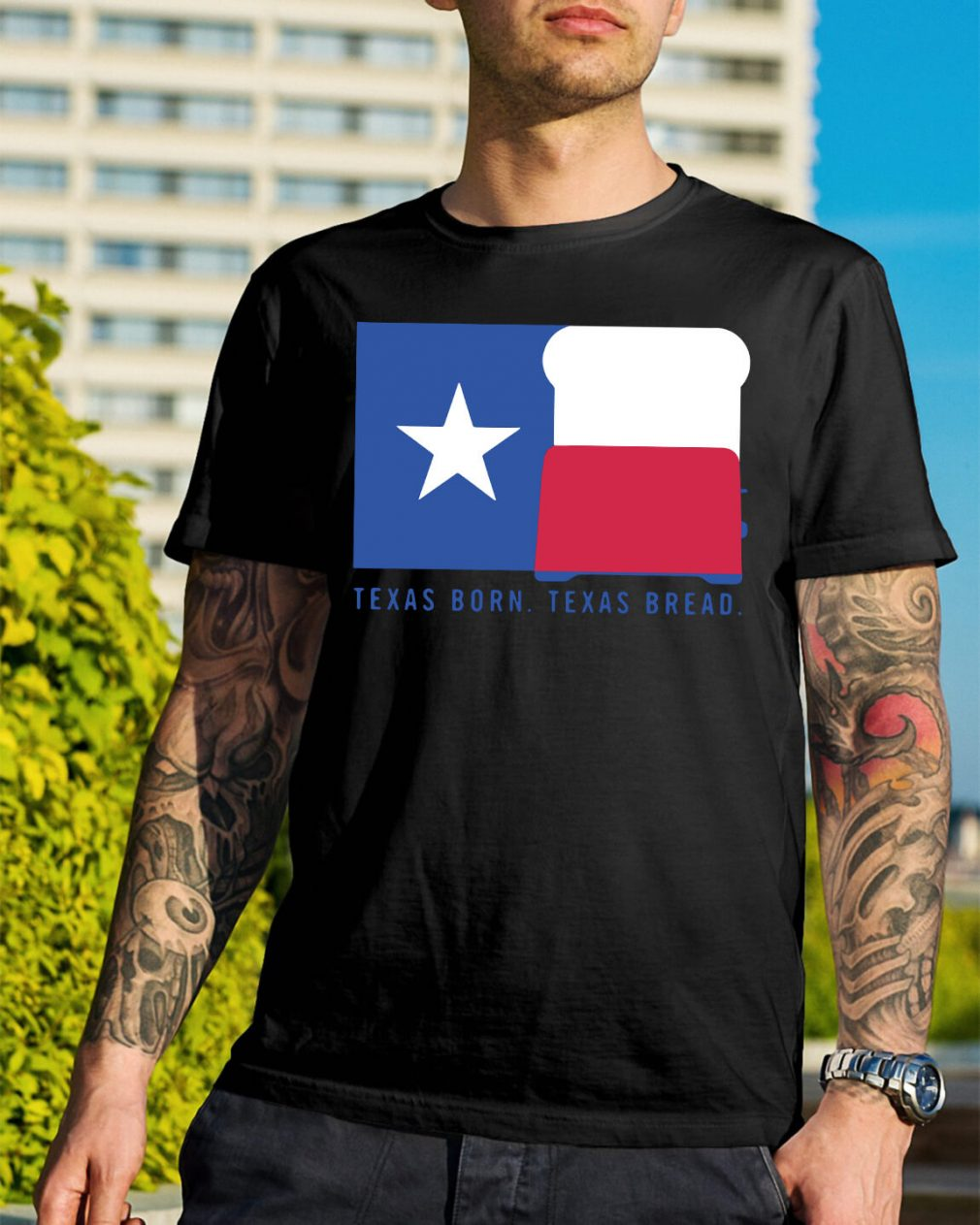 Texas born Texas bread shirt
