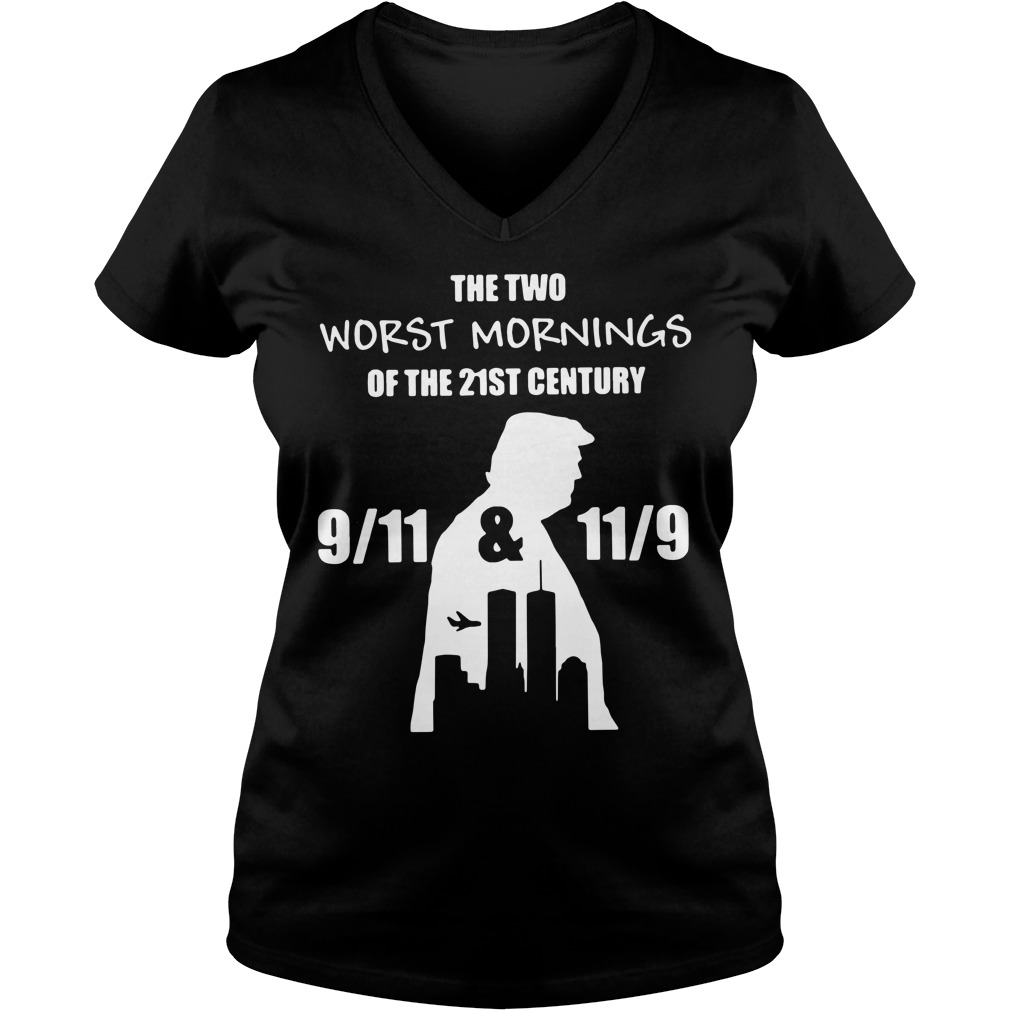 The two worst mornings of the 21st century 9/11 and 11/9 V-neck T-shirt