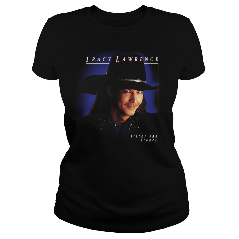 Tracy Lawrence sticks and stones Ladies Tee