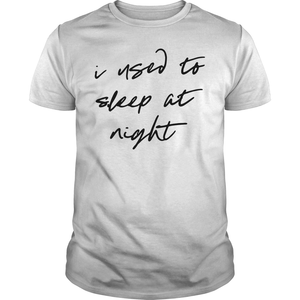 I used to sleep at night Guys Shirt