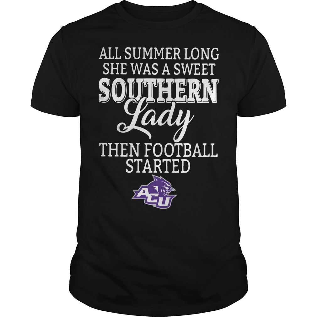 Abilene Christian Wildcats all summer long she was a sweet Guys Shirt