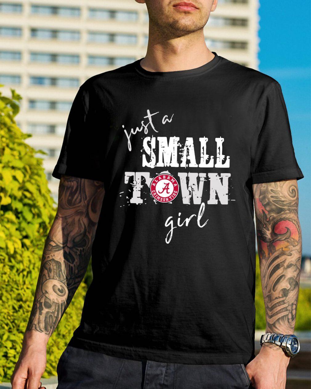 Alabama Crimson Tide just a small town girl shirt