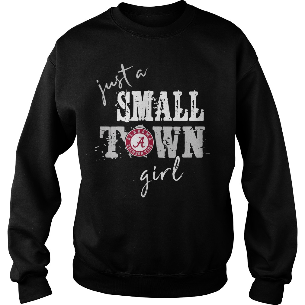 Alabama Crimson Tide just a small town girl Sweater