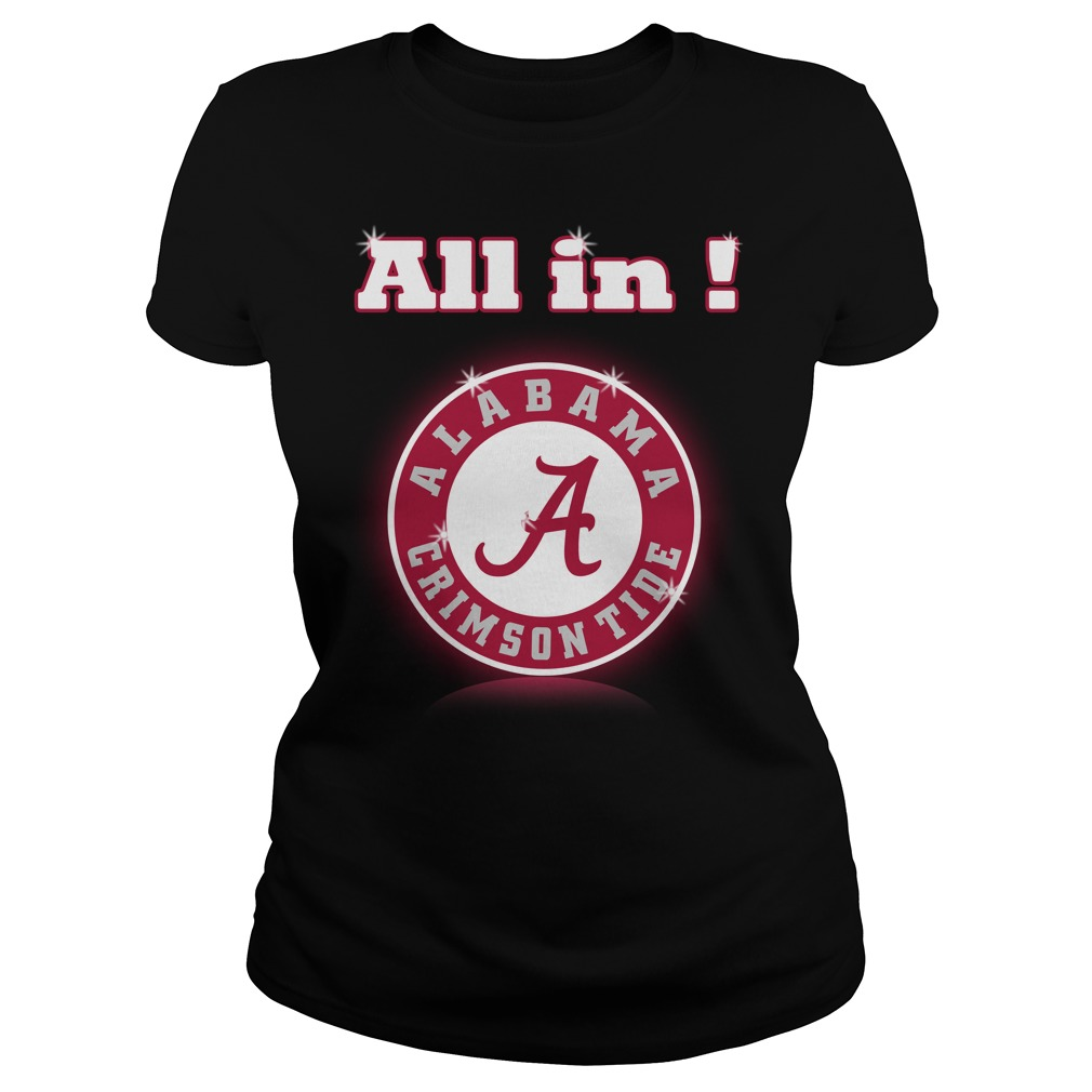 All in Alabama Crimson Tide Ladies Tee