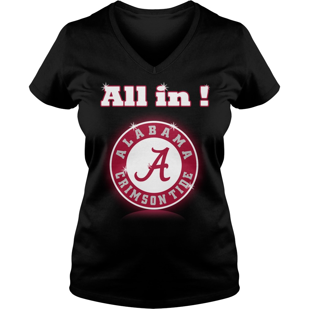All in Alabama Crimson Tide V-neck T-shirt