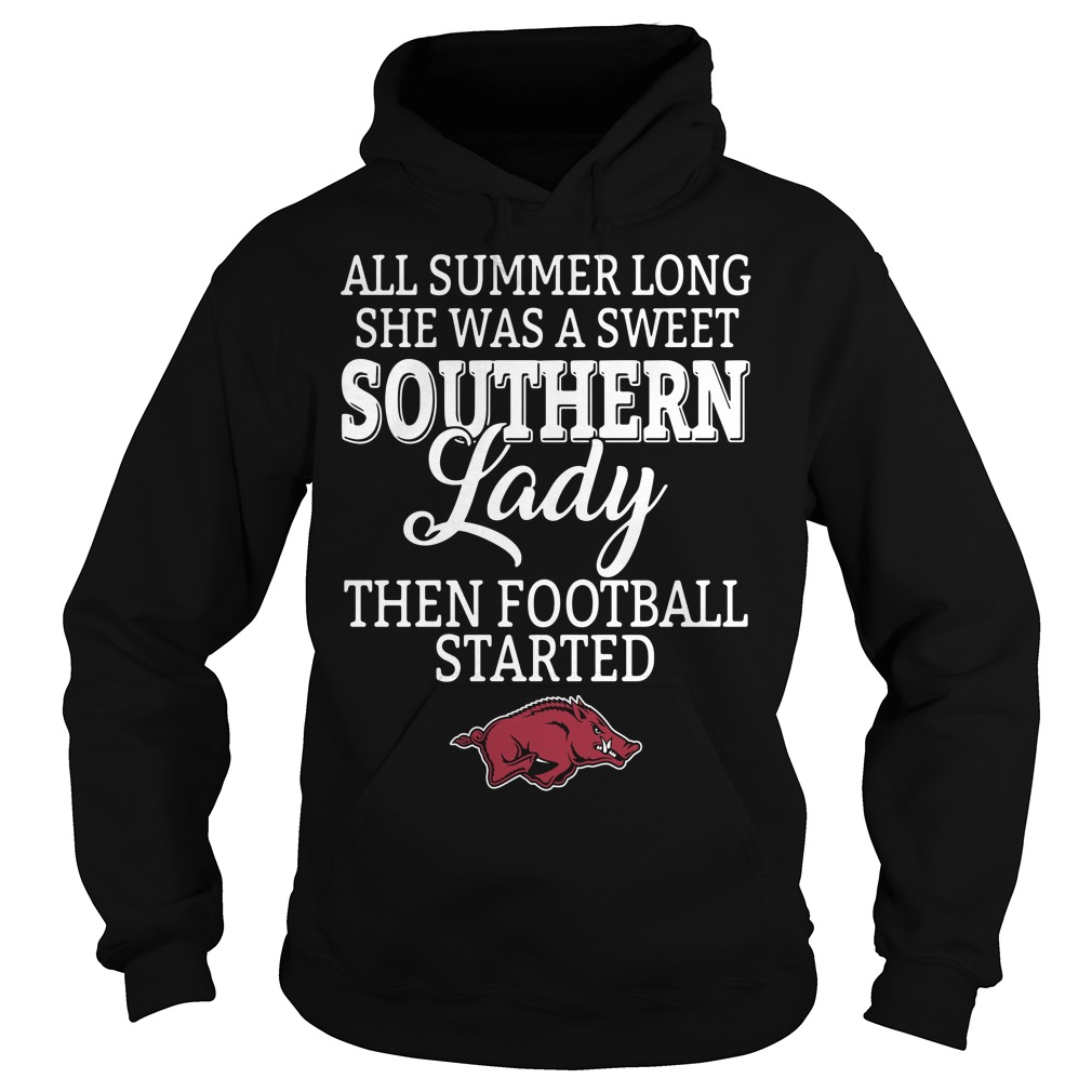 Arkansas Razorbacks all summer long she was a sweet Southern Hoodie