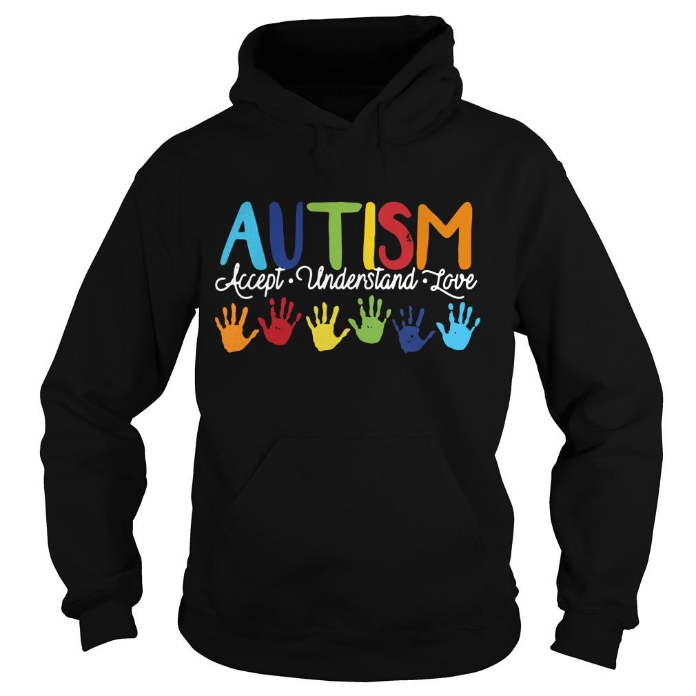Autism accept understand love Hoodie
