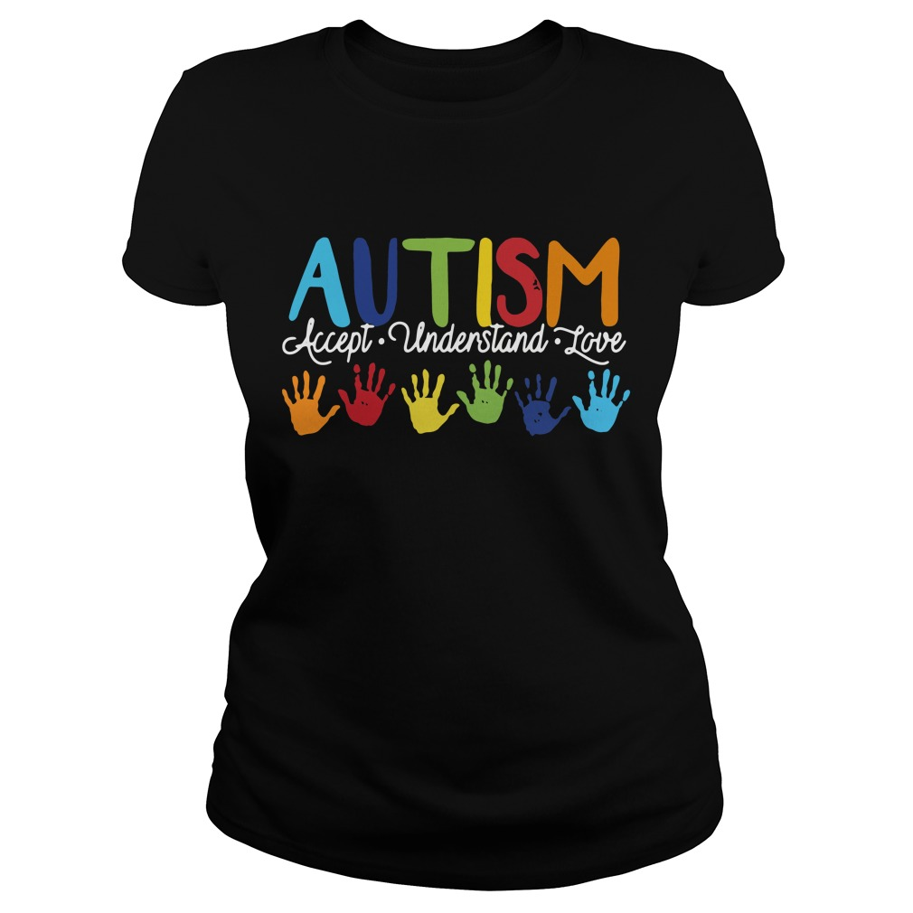 Autism accept understand love Ladies Tee