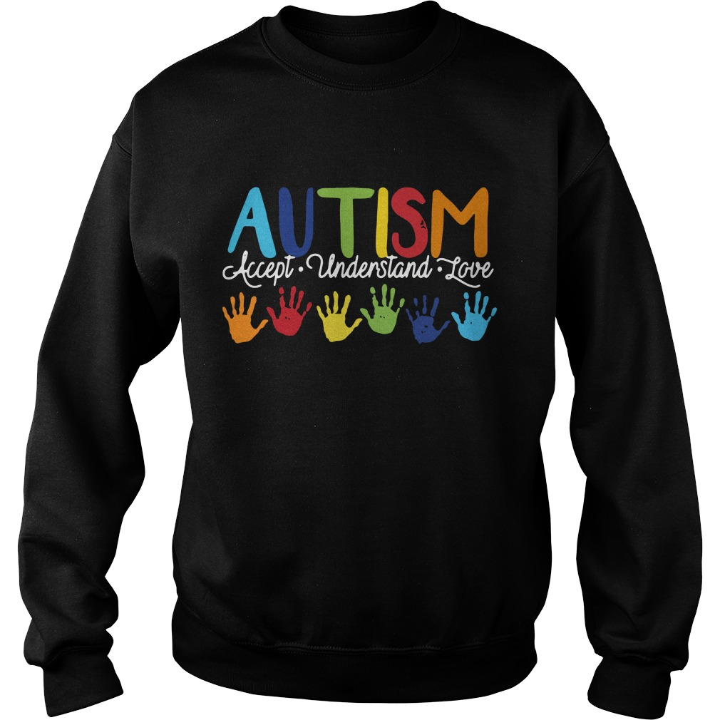Autism accept understand love Sweater
