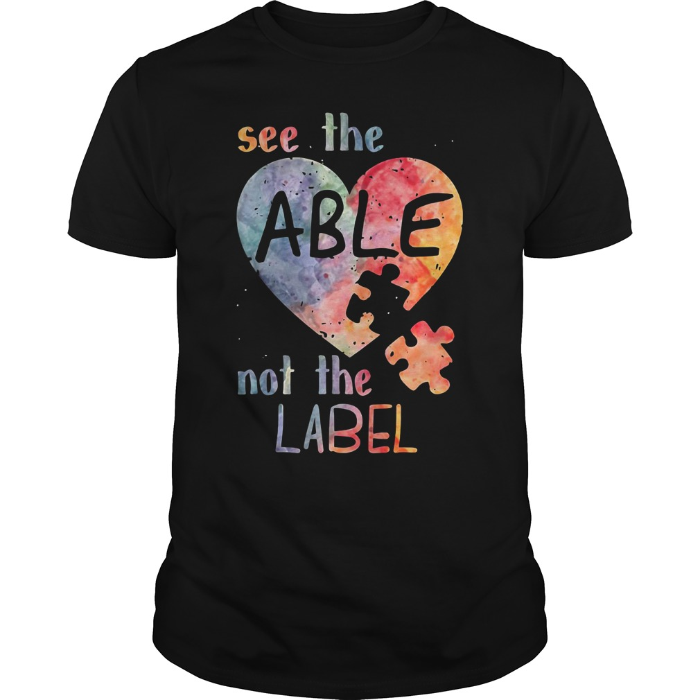 Autism heart see the able not the label Guys Shirt