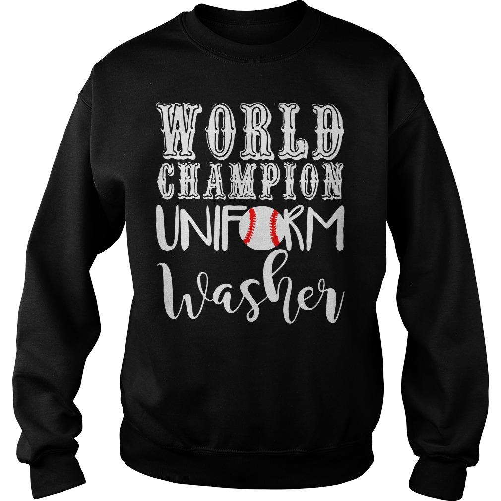 Baseball world champion uniform washer Sweater