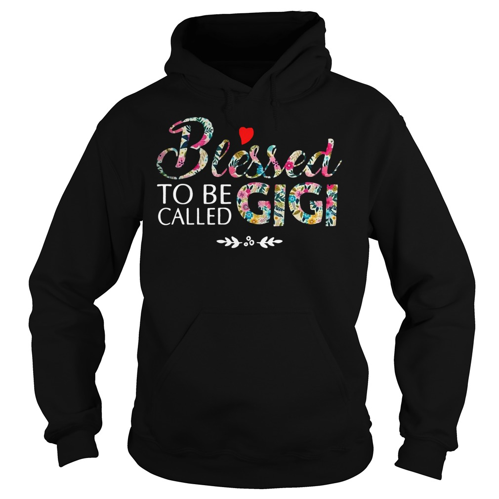 Blessed to be called Gigi Hoodie