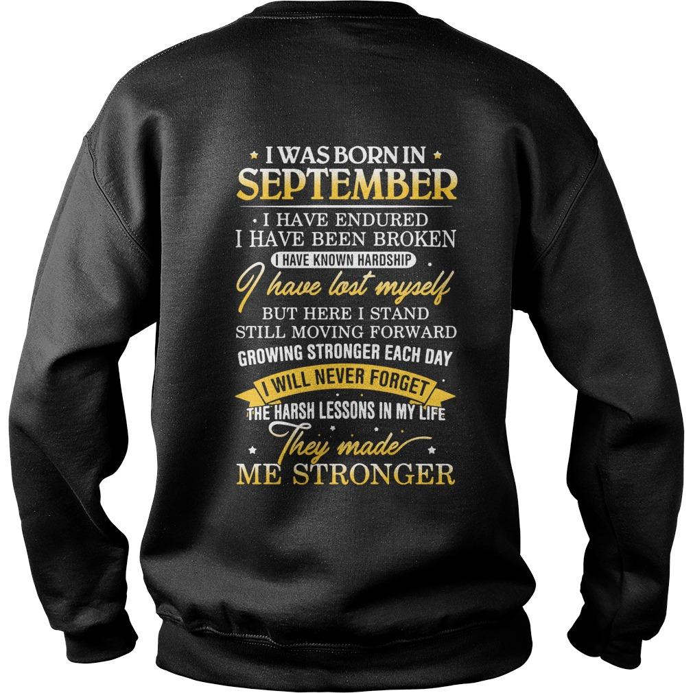 I was born in September I have endured I have been broken Sweater