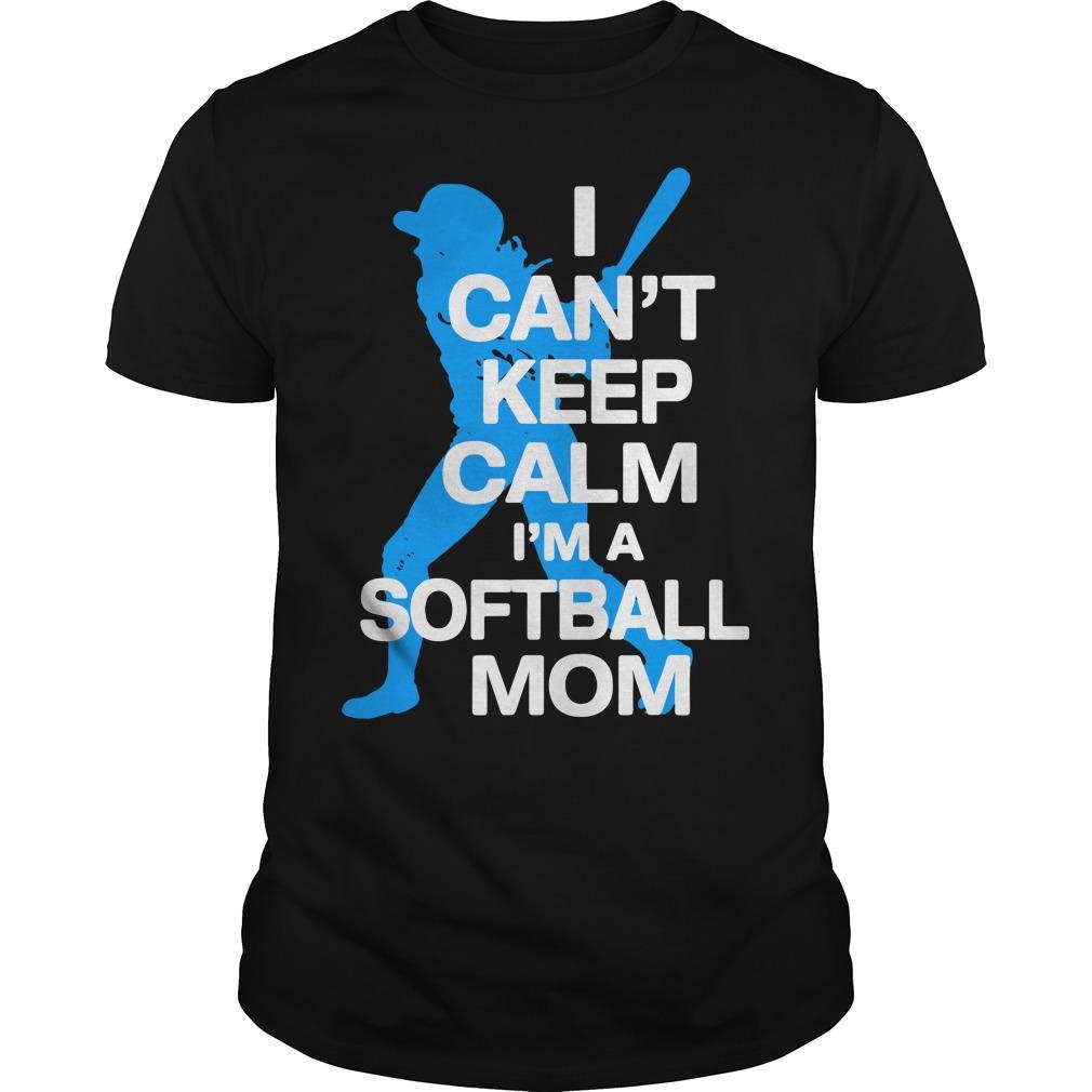 I can't keep calm I'm a softball mom Guys Shirt