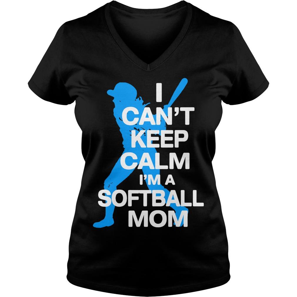 I can't keep calm I'm a softball mom V-neck T-shirt