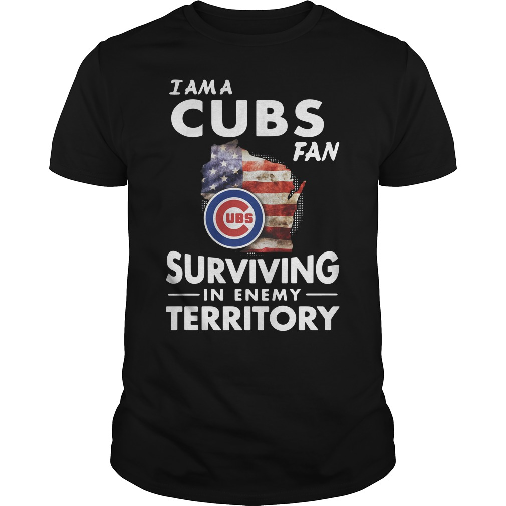 I am a Cubs fan surviving in enemy territory Guys Shirt