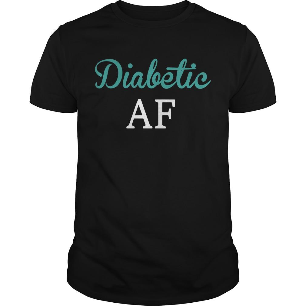 Diabetic AF Guys Shirt