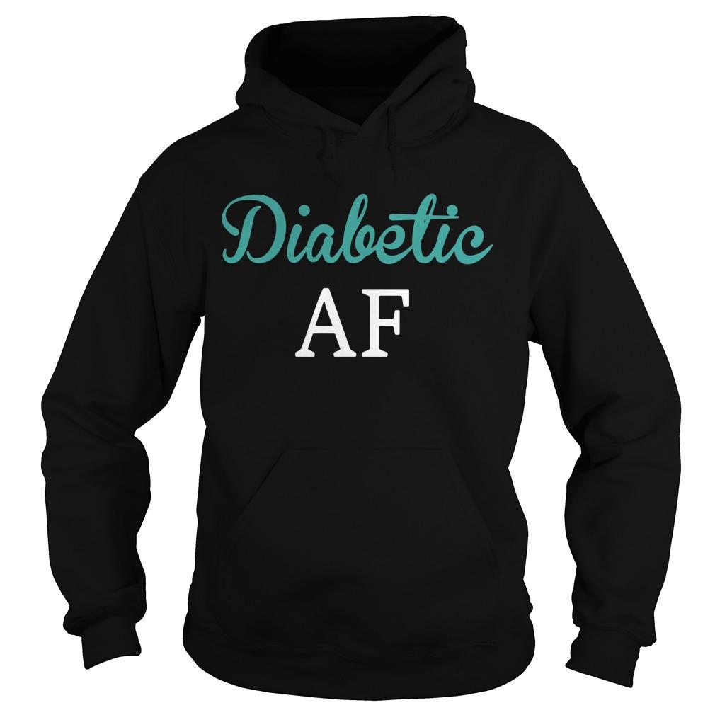 Diabetic AF Hoodie