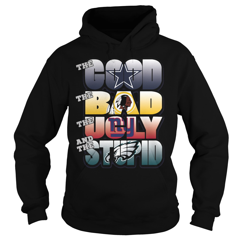 The good bad ugly and stupid NFL Dallas Cowboys Hoodie