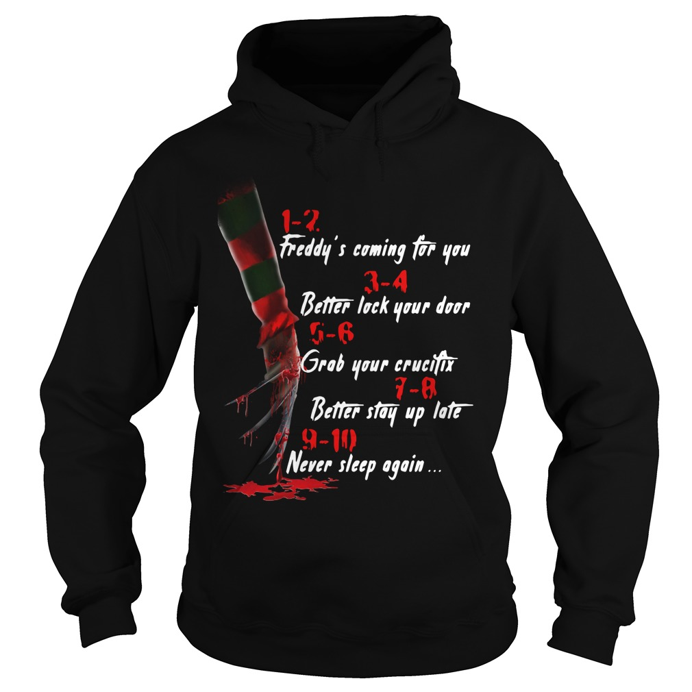 Halloween 1-2 freddy's coming for you 3-4 better lock your door Hoodie