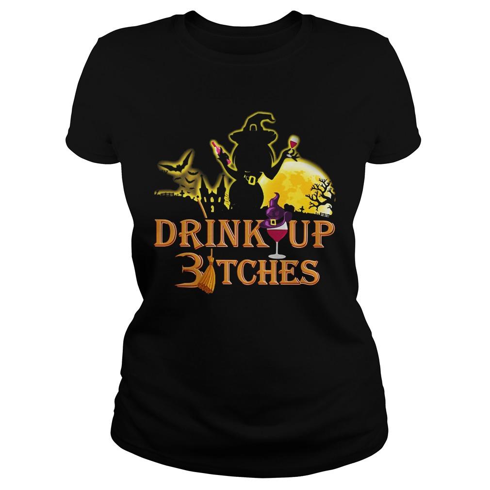 Halloween drink up Bitches Ladies Tee
