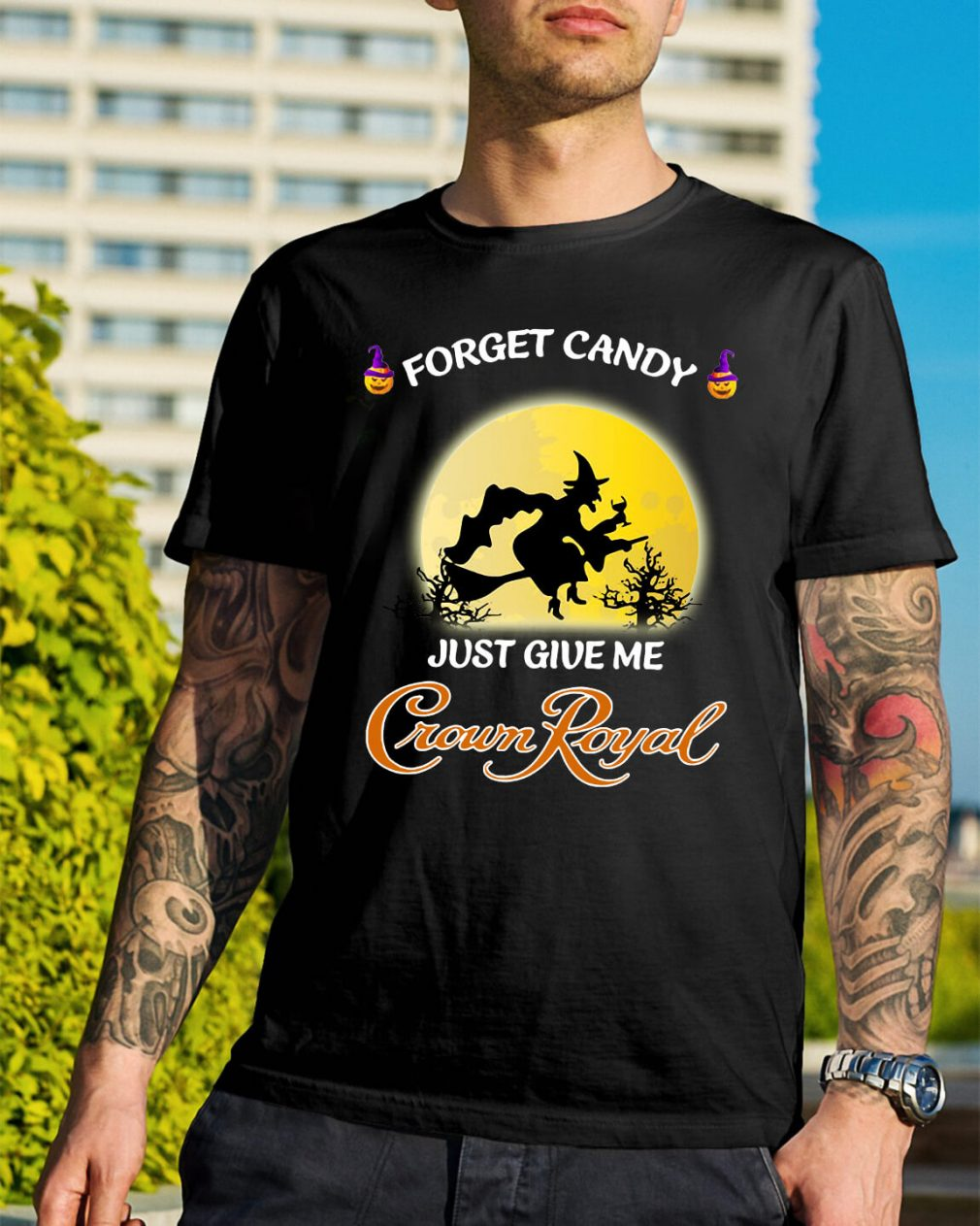 Halloween forget candy just give me Crown Royal shirt
