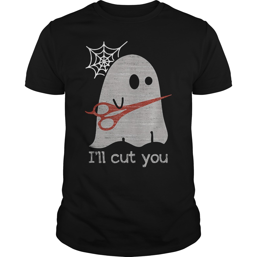 Halloween ghost I'll cut you Guys Shirt