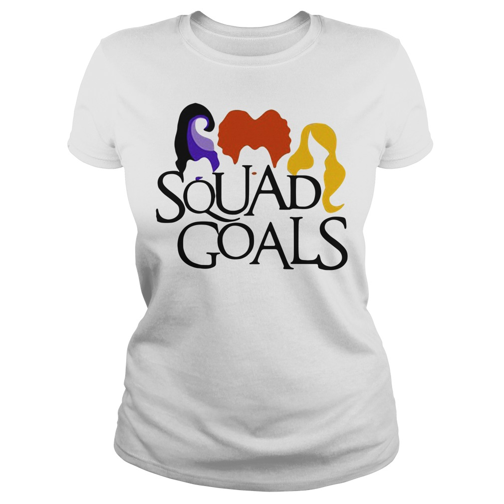 Halloween hocus pocus Squad Goals Ladies Tee