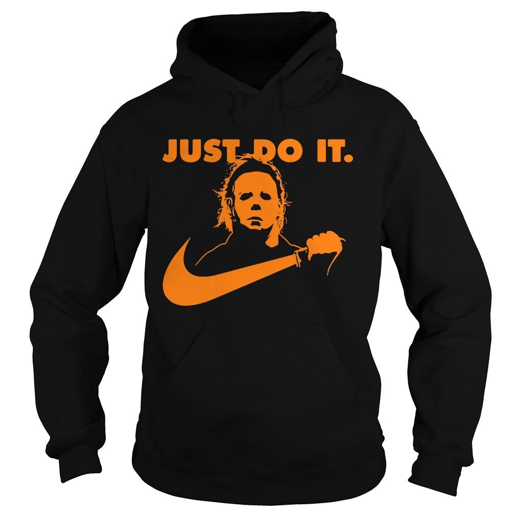 Halloween Michael Myers just do it Hoodie
