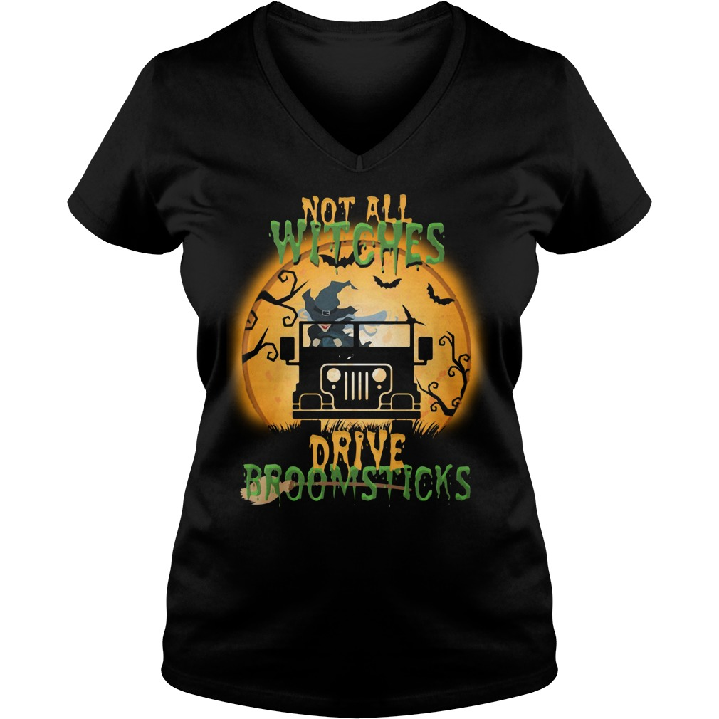 Halloween not all witches drive broomsticks V-neck T-shirt