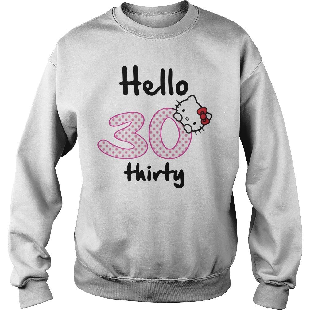 Hello 30 thirty Sweater