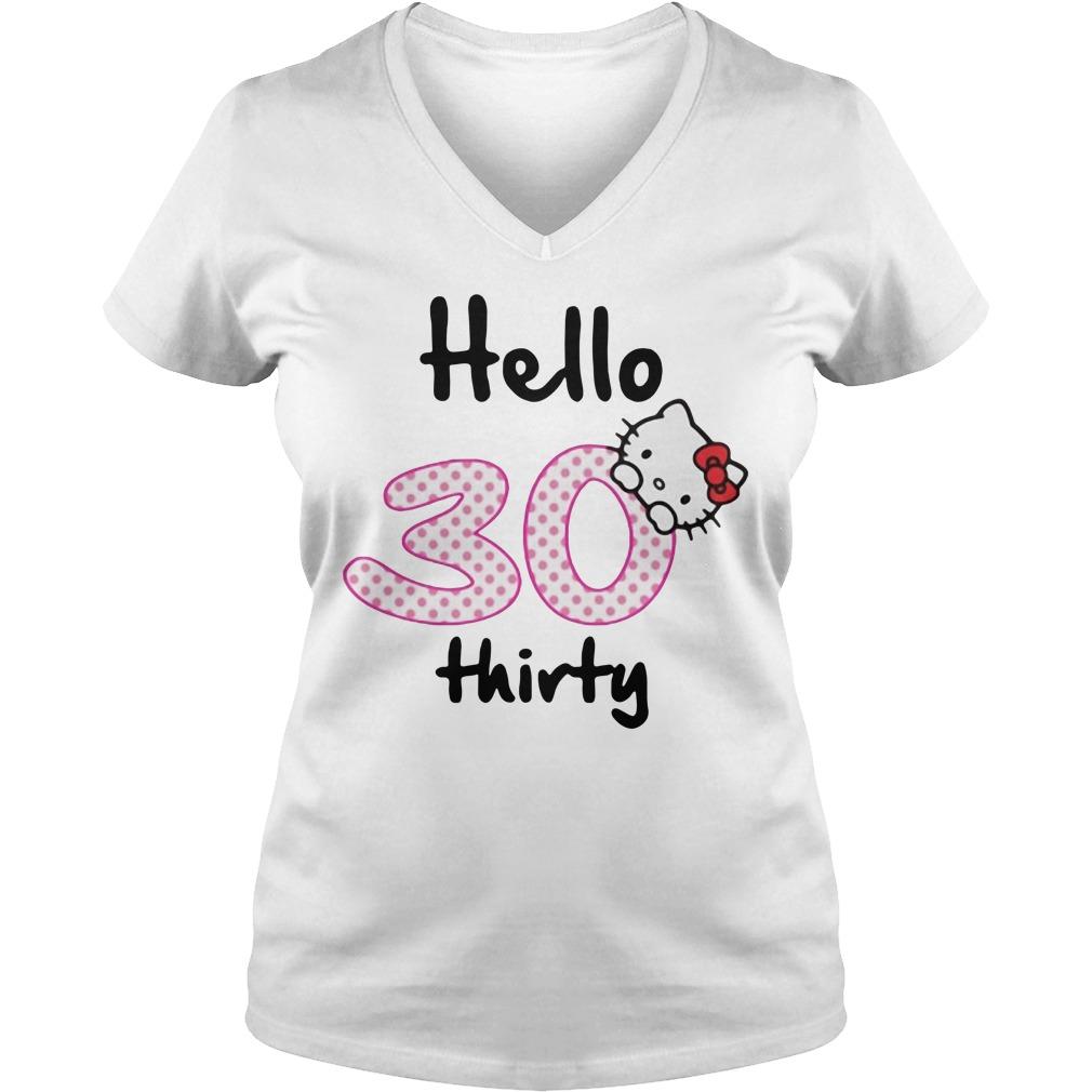Hello 30 thirty V-neck T-shirt