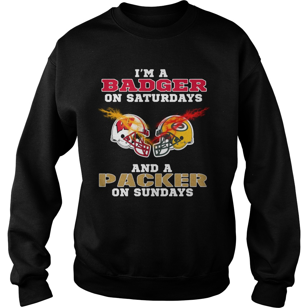 I'm a Badger on Saturdays and a Packer on Sundays Sweater