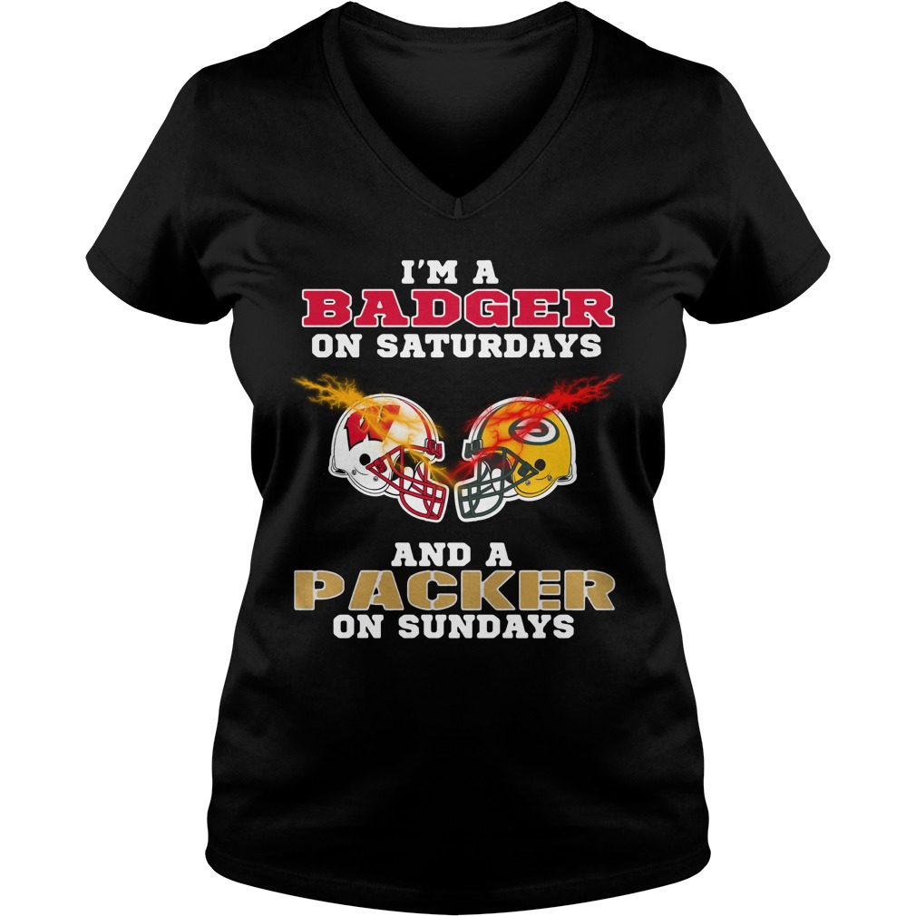 I'm a Badger on Saturdays and a Packer on Sundays V-neck T-shirt