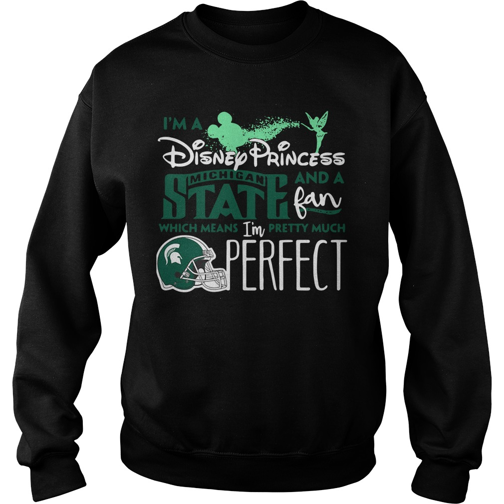 I'm a Disney Princess Michigan State and a fan which means Sweater