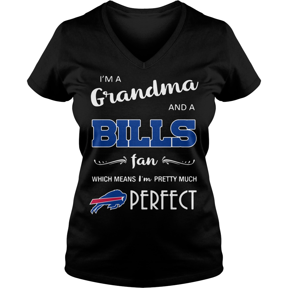 I'm a grandma and a Bills fan which means I'm pretty much perfect V-neck T-shirt