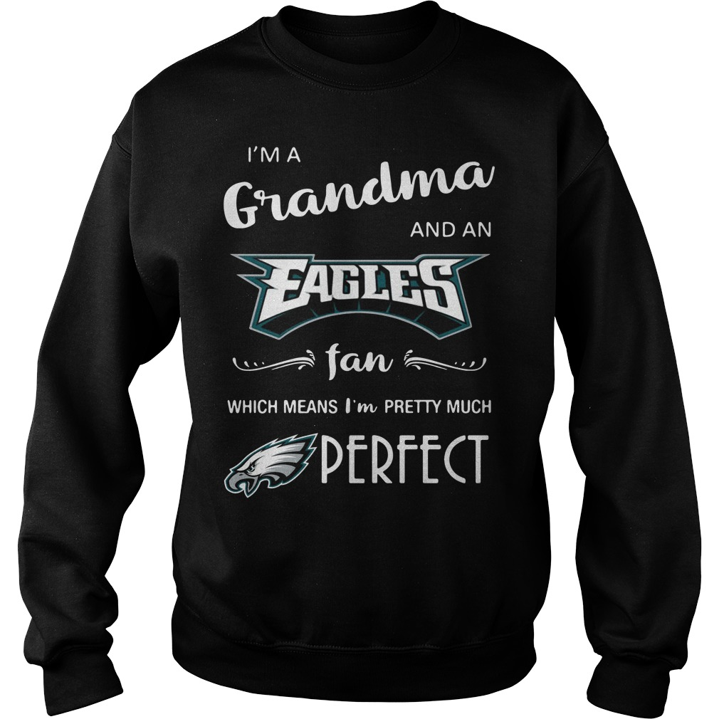 I'm a grandma and an Eagles fan which means I'm pretty Sweater