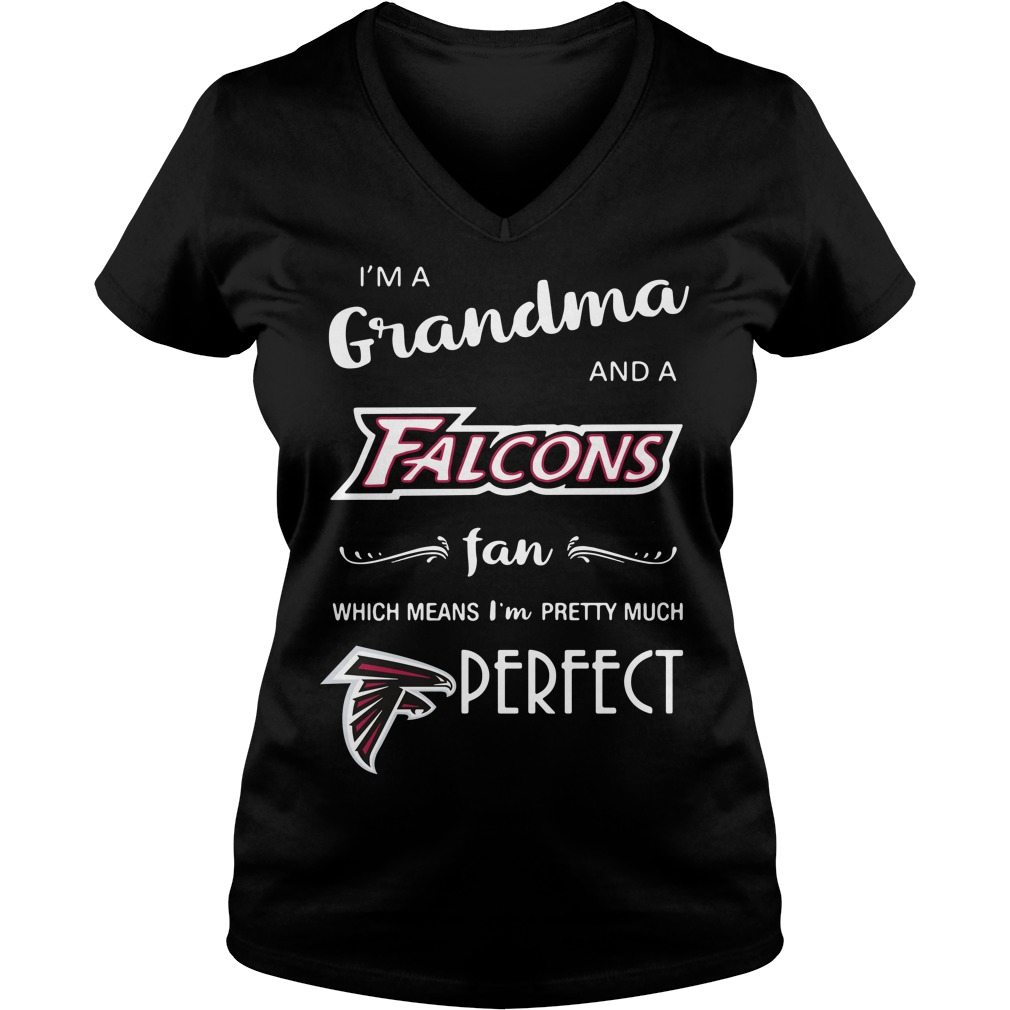 I'm a grandma and a Falcons fan which means I'm pretty much perfect V-neck T-shirt