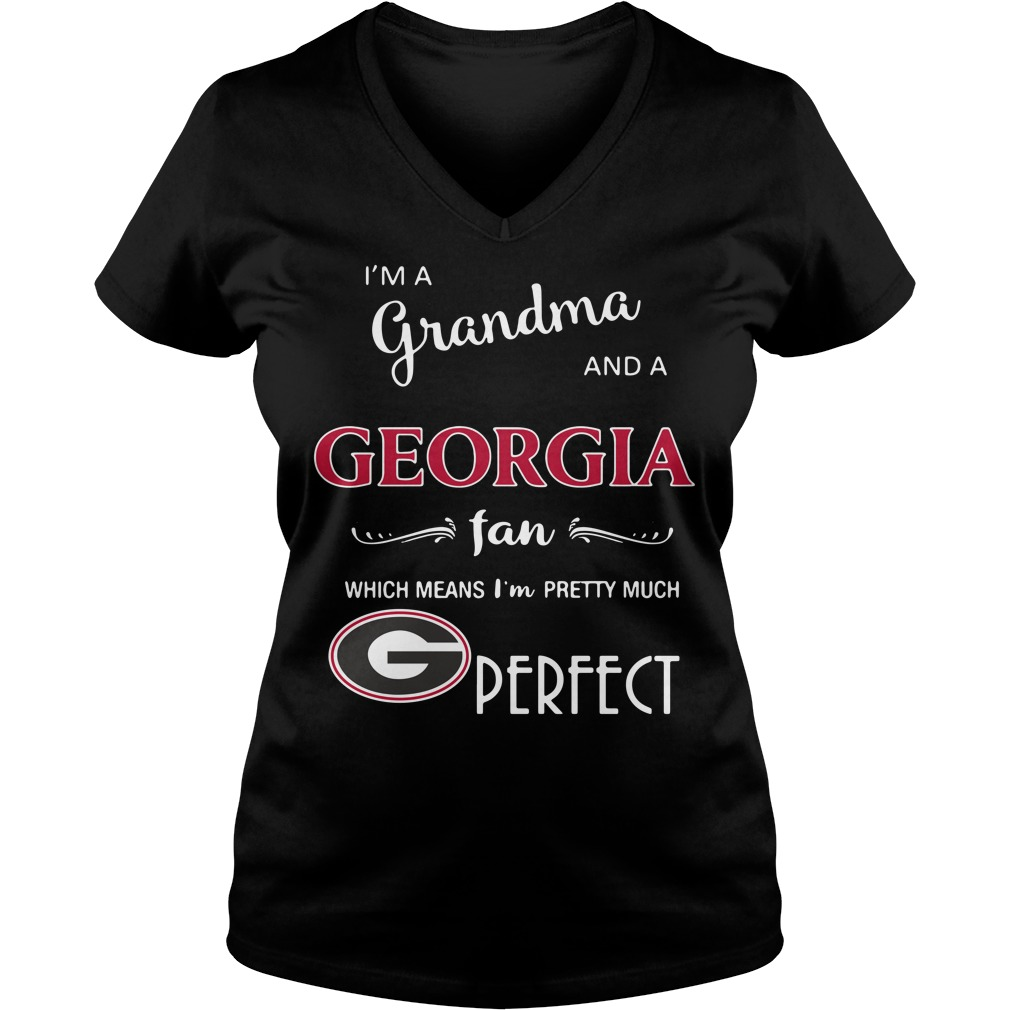 I'm a grandma and a Georgia fan which means I'm pretty much perfect V-neck T-shirt