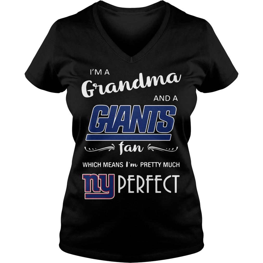 I'm a grandma and a Giants fan which means I'm pretty much perfect V-neck T-shirt