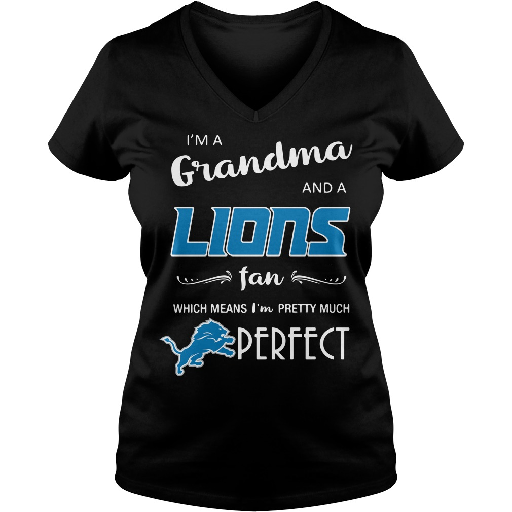 I'm a grandma and a Lions fan which means I'm pretty much perfect V-neck T-shirt