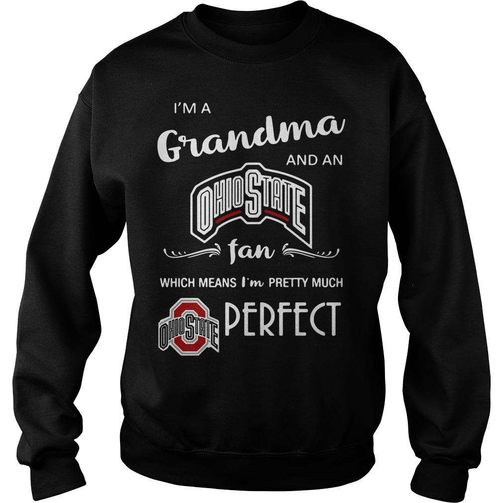 I'm a grandma and a Ohio State fan which means I'm pretty Sweater