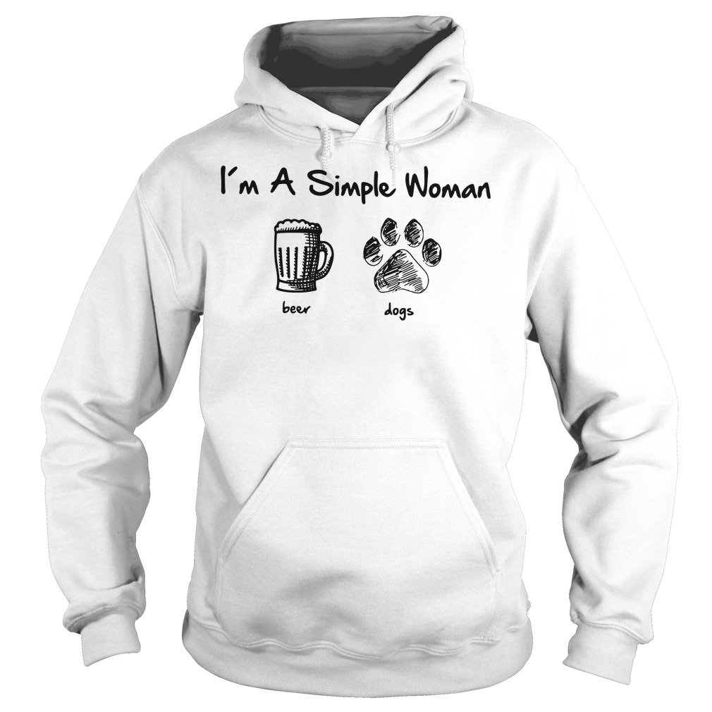 I'm a simple woman I like beer and dog Hoodie