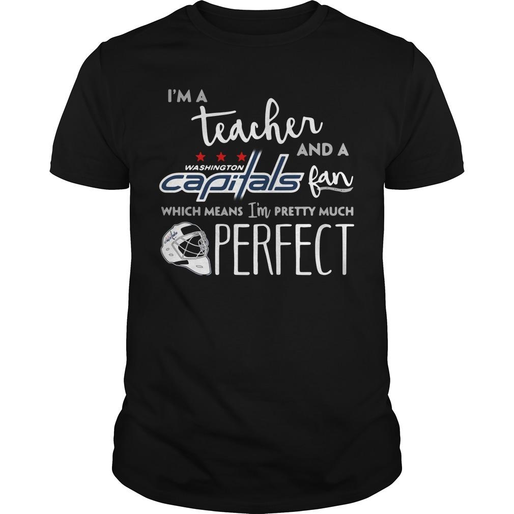 I'm a teacher and a Washington Capitals fan which means Guys Shirt