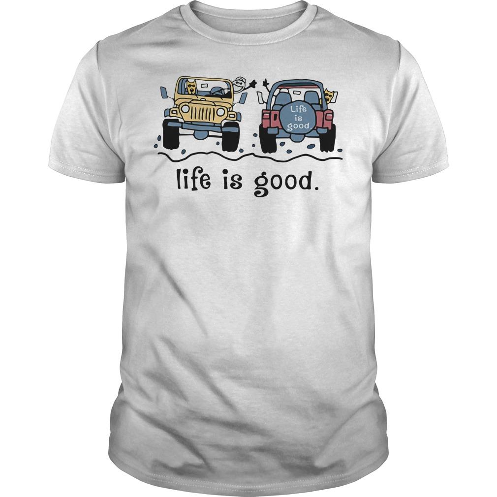 Jeep life is good Guys Shirt