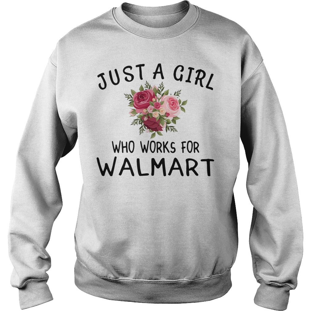 Just a girl who works for Walmart Sweater