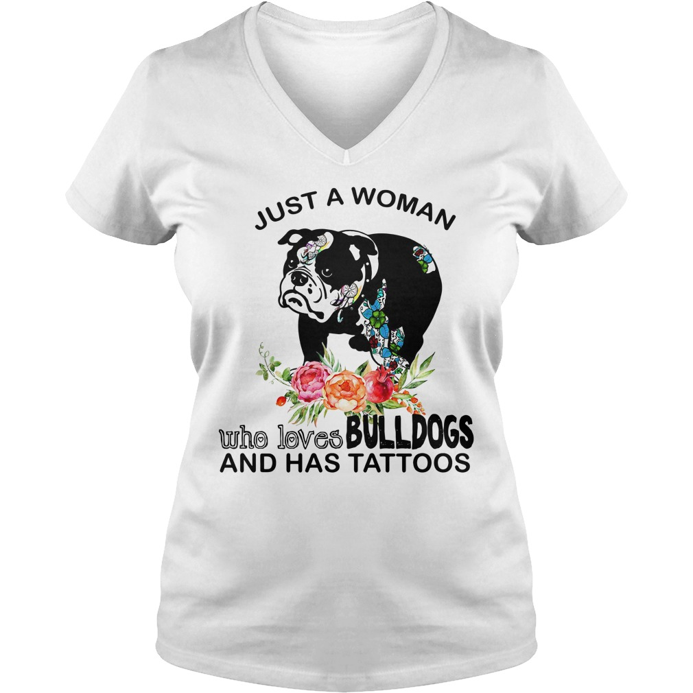 Just a woman who loves bulldogs and has tattoos V-neck T-shirt
